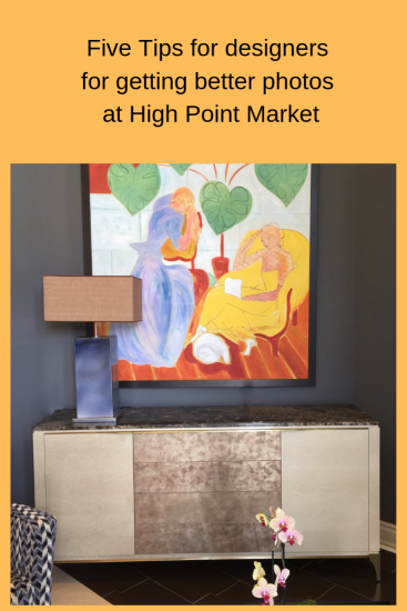 Five tips for designers for getting better photos at High Point market