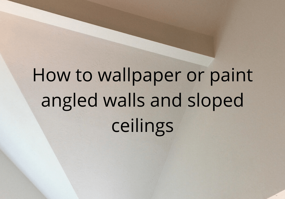 How to wallpaper or paint angled walls and sloped ceilings (2)