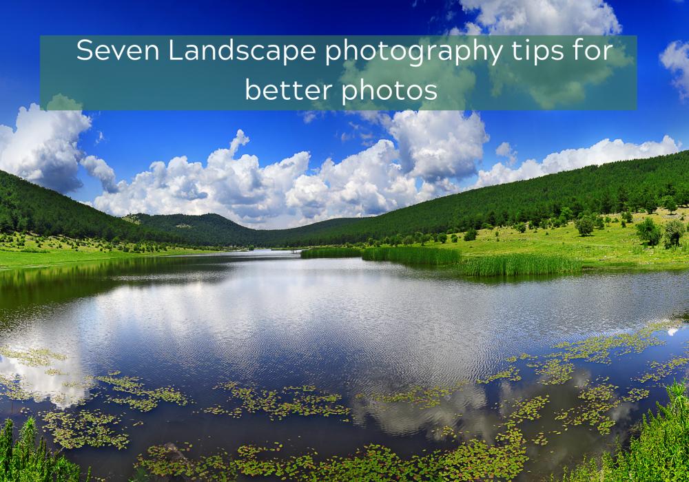 better landscape photo tips