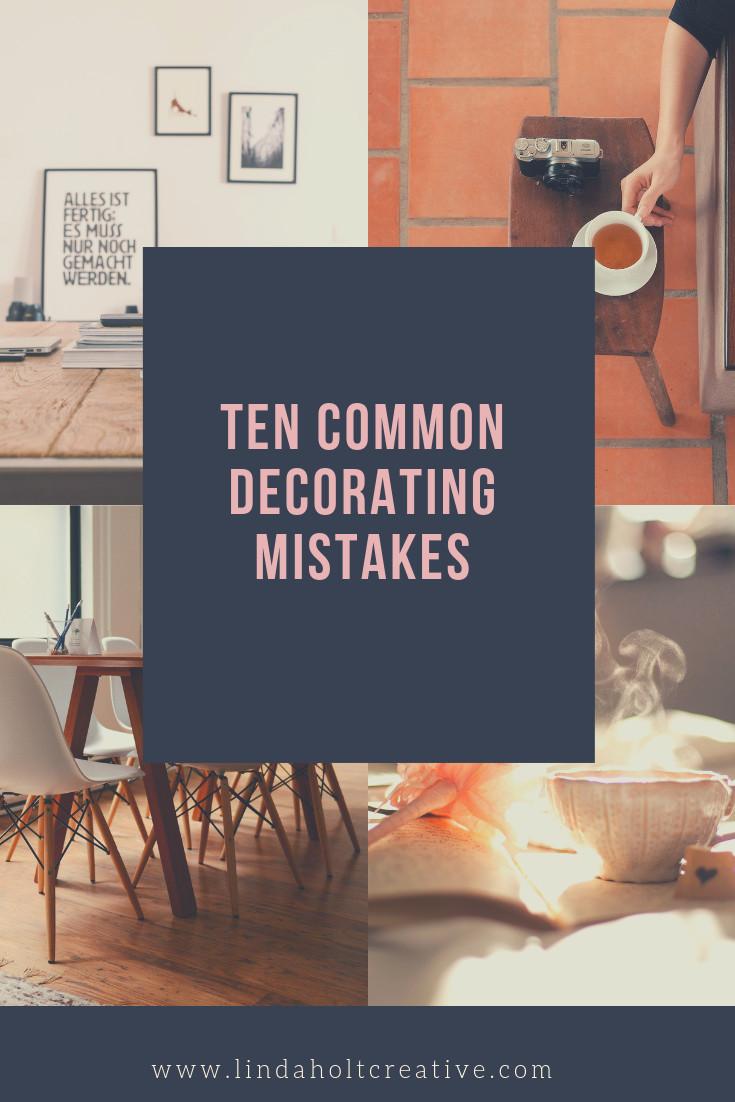 Ten common Decorating Mistakes