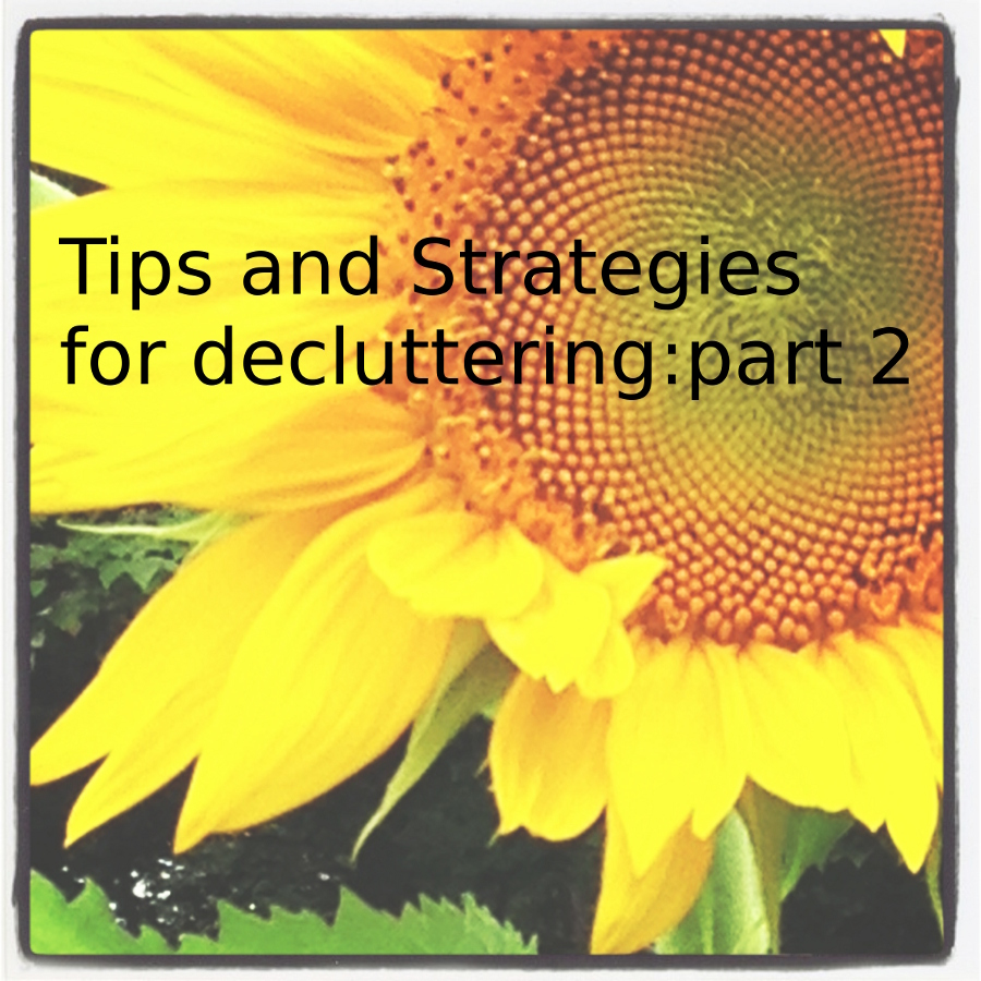 Tips and strategies for decluttering and downsizing: part 2